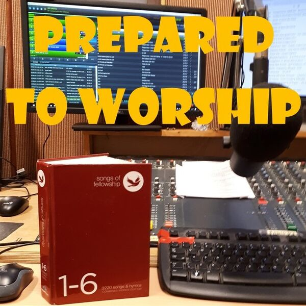 Prepared to Worship Podcast Artwork Image