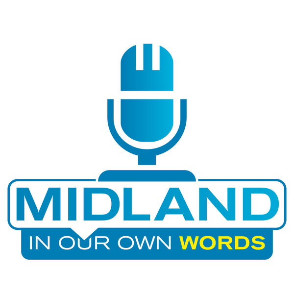 Midland In Our Own Words Podcast Artwork Image