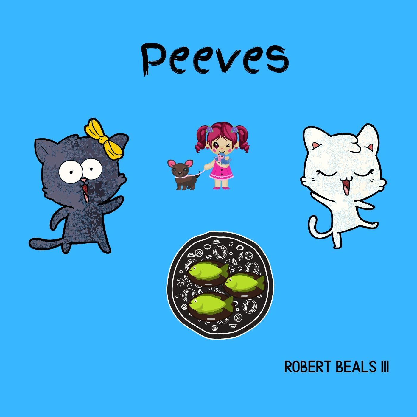 2 - Pet Peeves