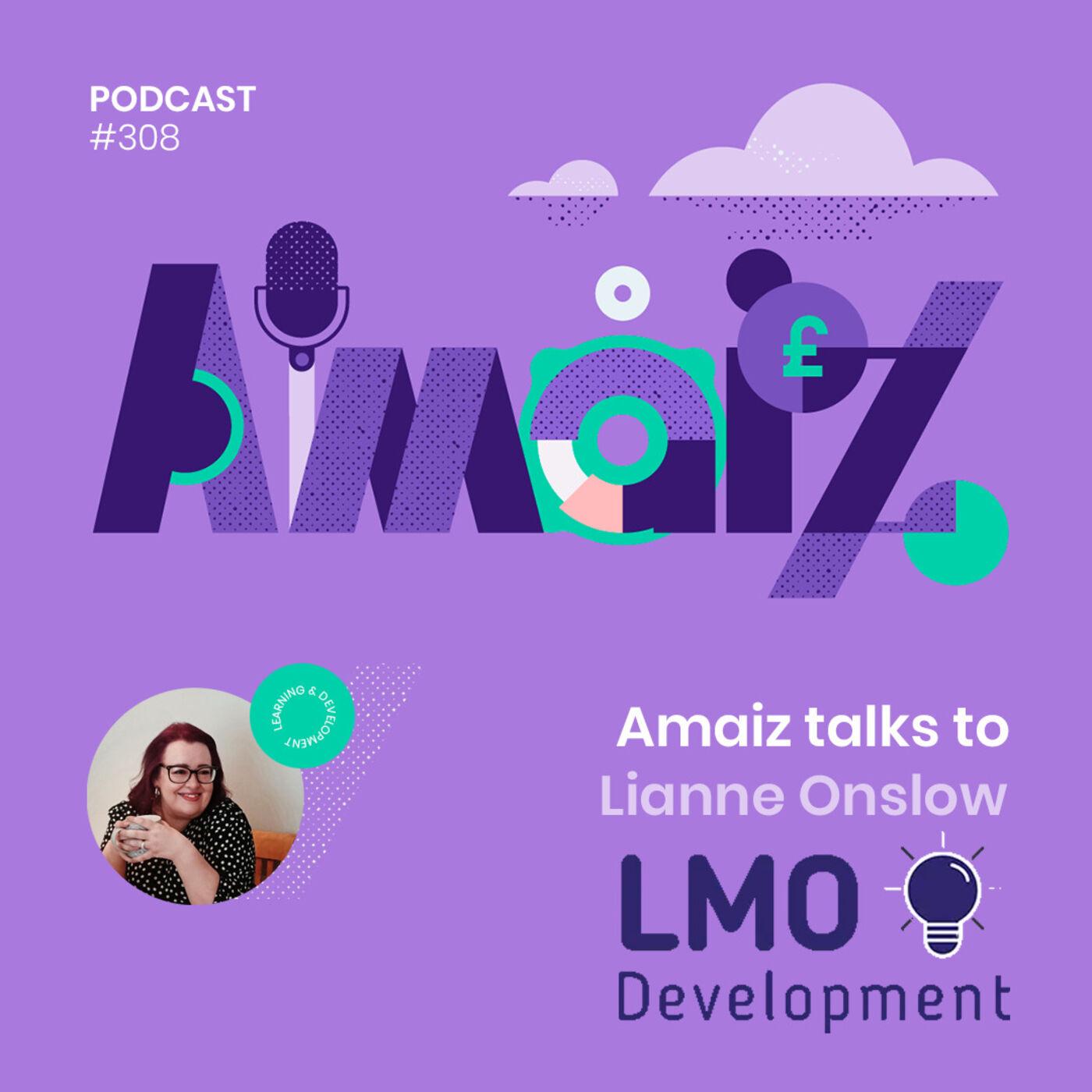 Business under Lockdown - Amaiz talks to Lianne Onslow of LMO Development