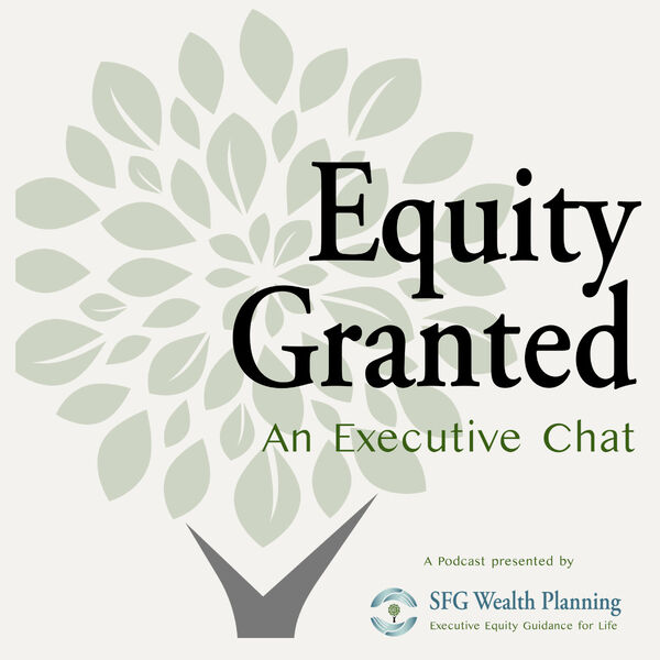 Equity Granted: An Executive Chat Podcast Artwork Image