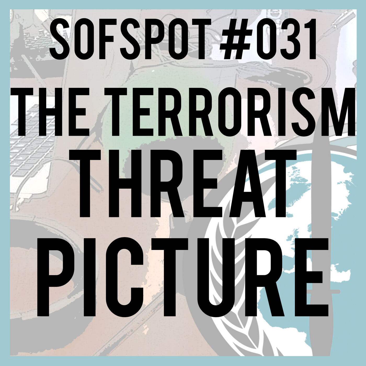 The Terrorism Threat Picture
