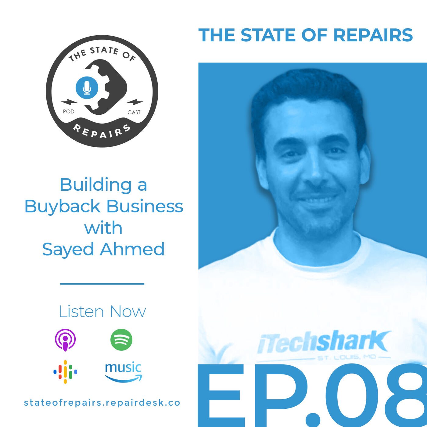 Episode 8 - Building a Buyback Business with Sayed Ahmed