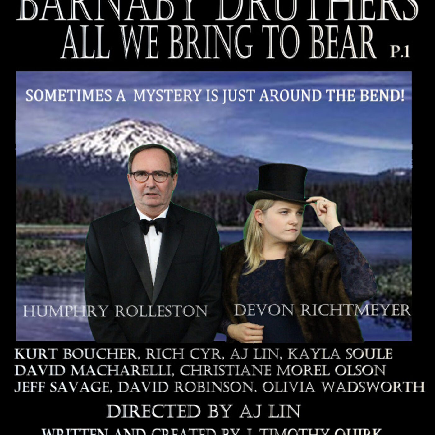 Episode 26: Barnaby Druthers: All We Bring to Bear Part One