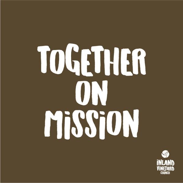 Together On Mission Podcast Artwork Image