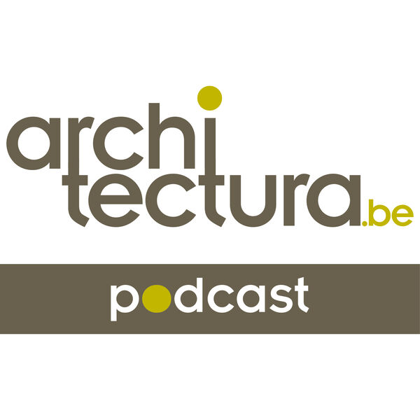 architectura.be Podcast - architectuur in audioformaat Podcast Artwork Image