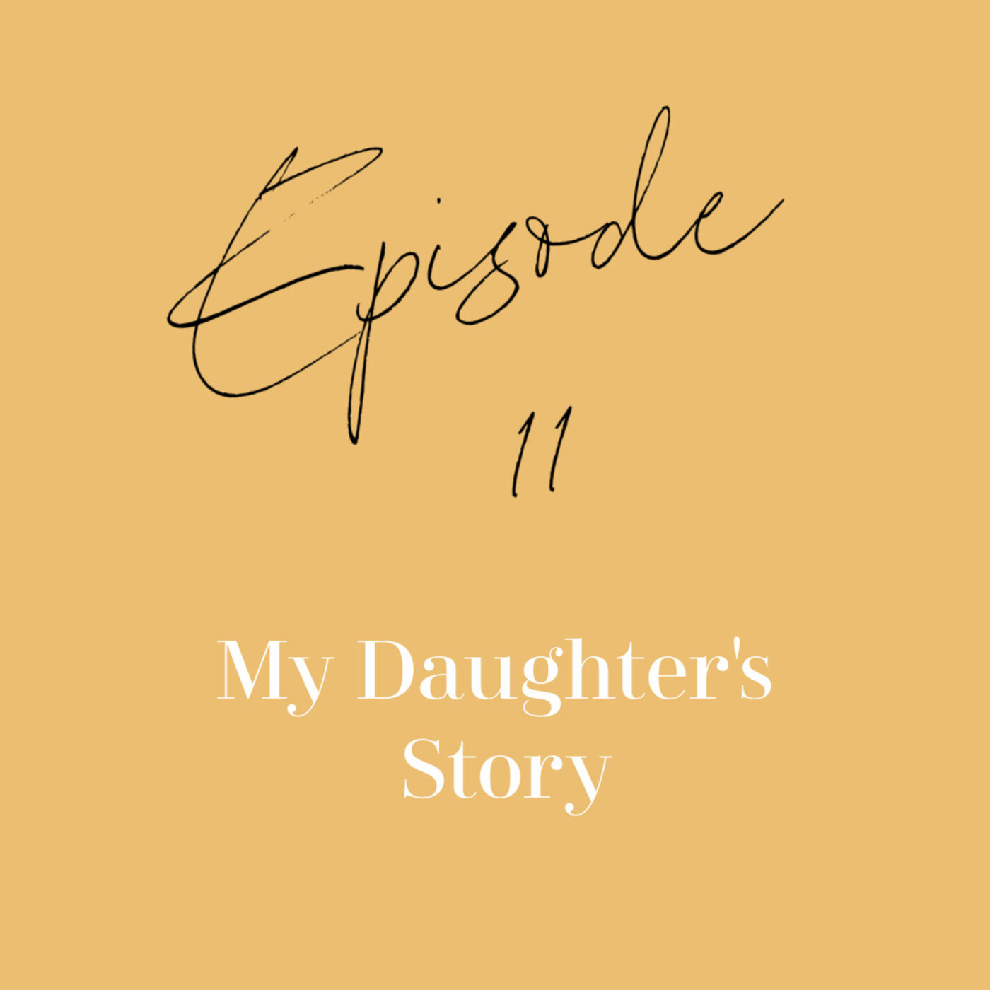 Episode 11: My daughter Birthing Story and what it taught me