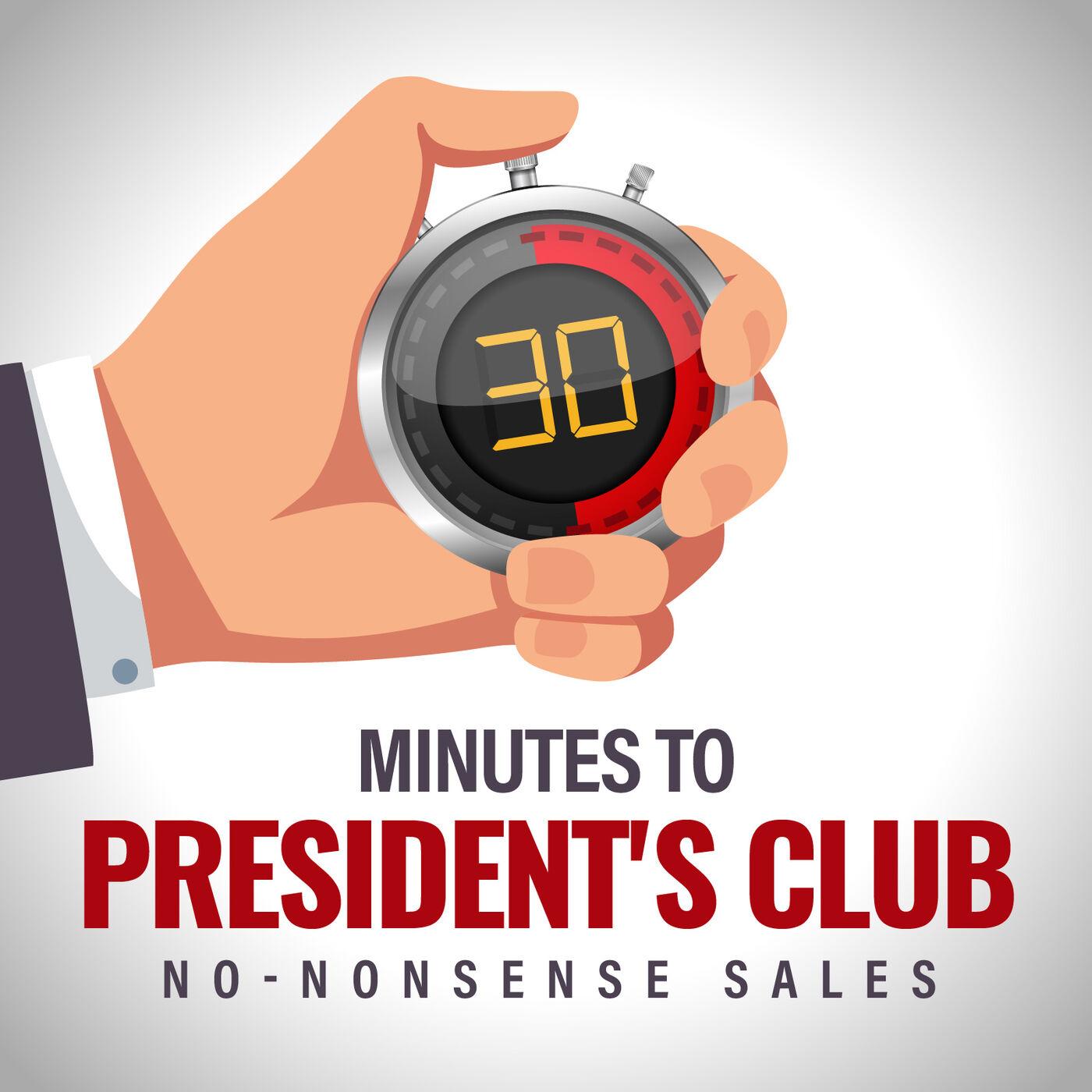 30 Minutes to President's Club | No-Nonsense Sales | Listen via ...