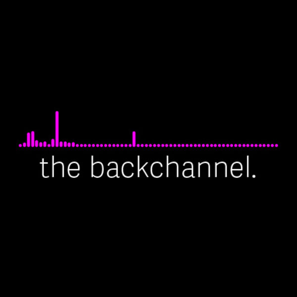 The Backchannel Podcast Artwork Image