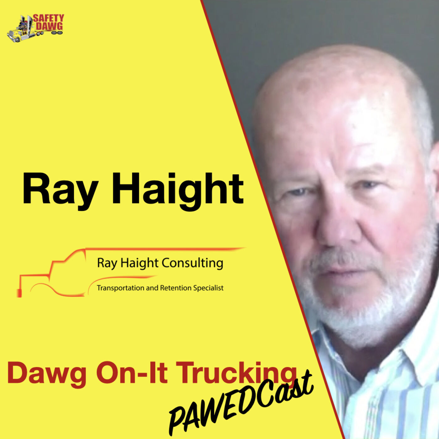 16. Ray Haight, Transportation and Retention Specialist, How To Keep Your Truck Drivers Forever
