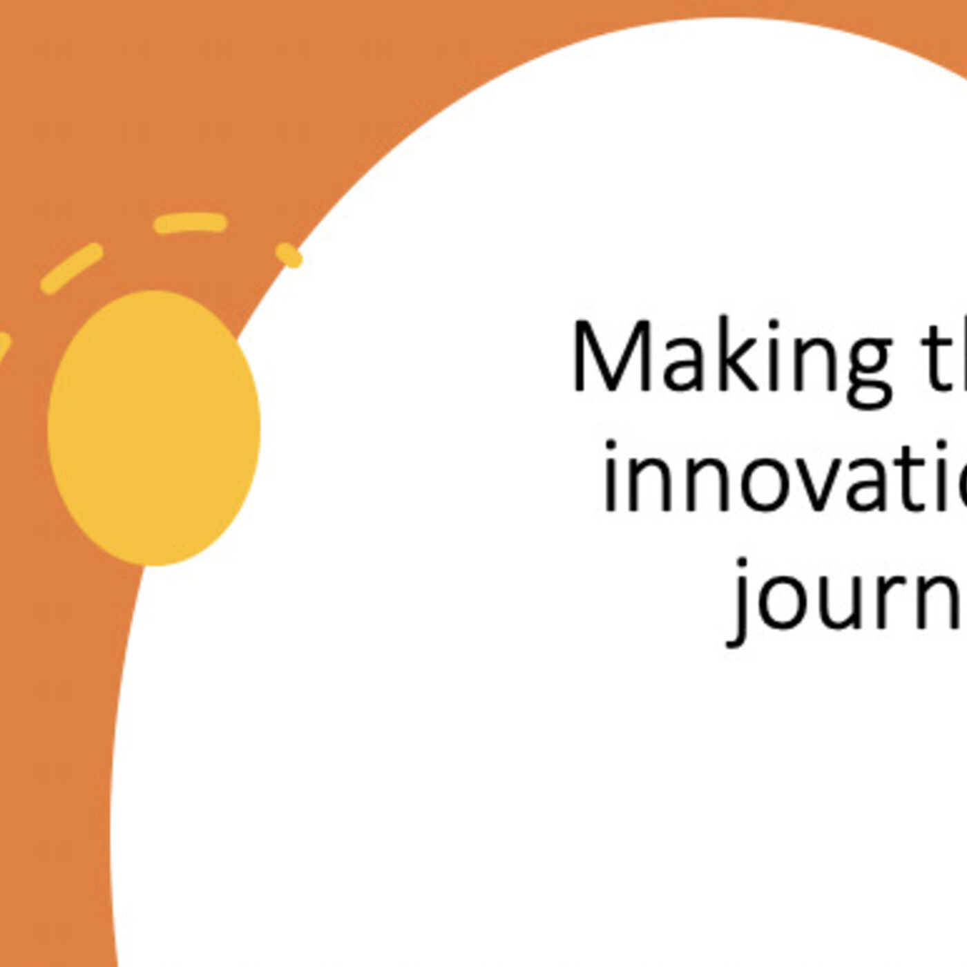 Making the innovation journey