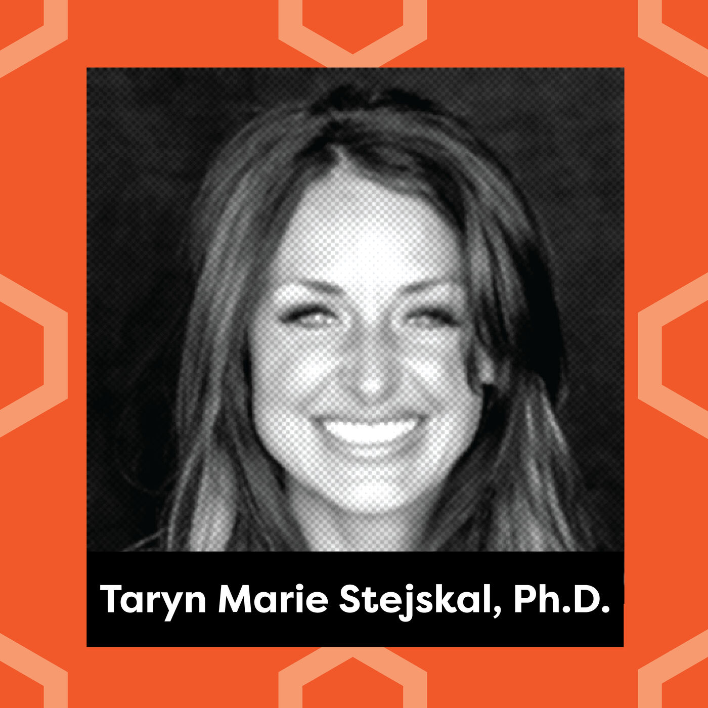 Ep. 122: Dr. Taryn Marie Stejskal - Setbacks are a Feature, Not a Bug