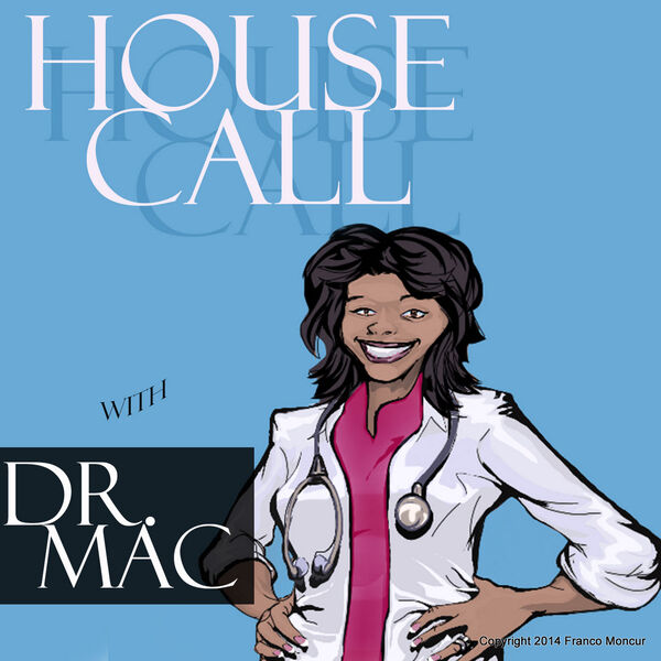 HouseCall with Dr. Mac Podcast Artwork Image