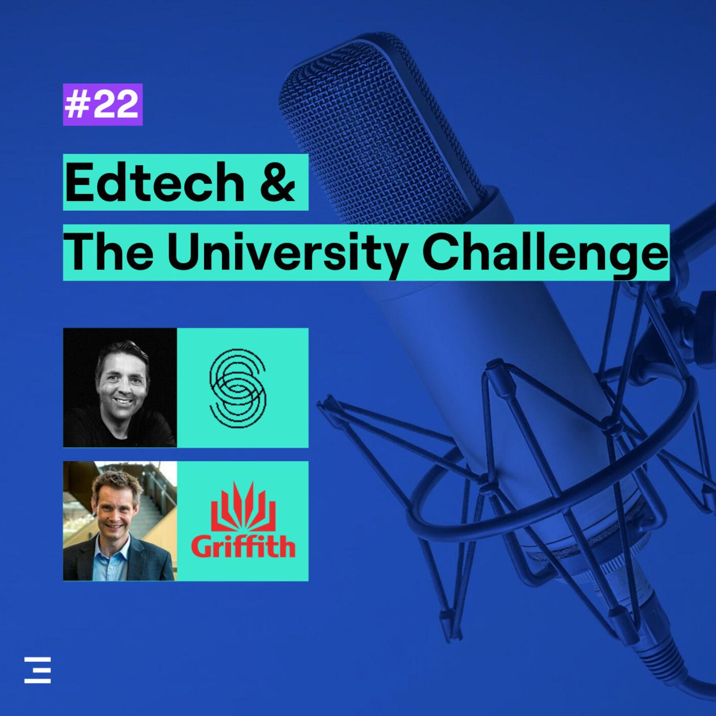 22. Edtech & the University Challenge