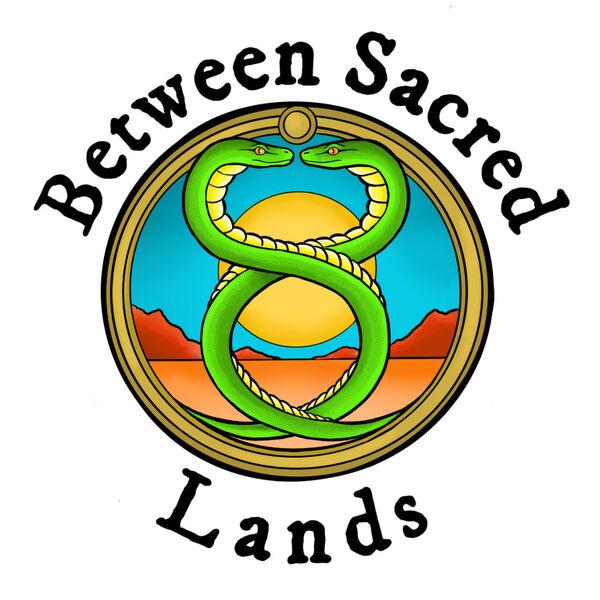 Between Sacred Lands  Podcast Artwork Image