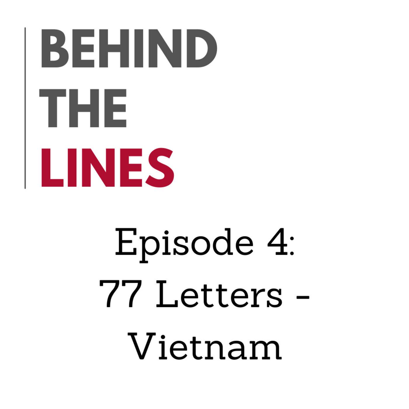 Episode 4: 77 Letters - Vietnam