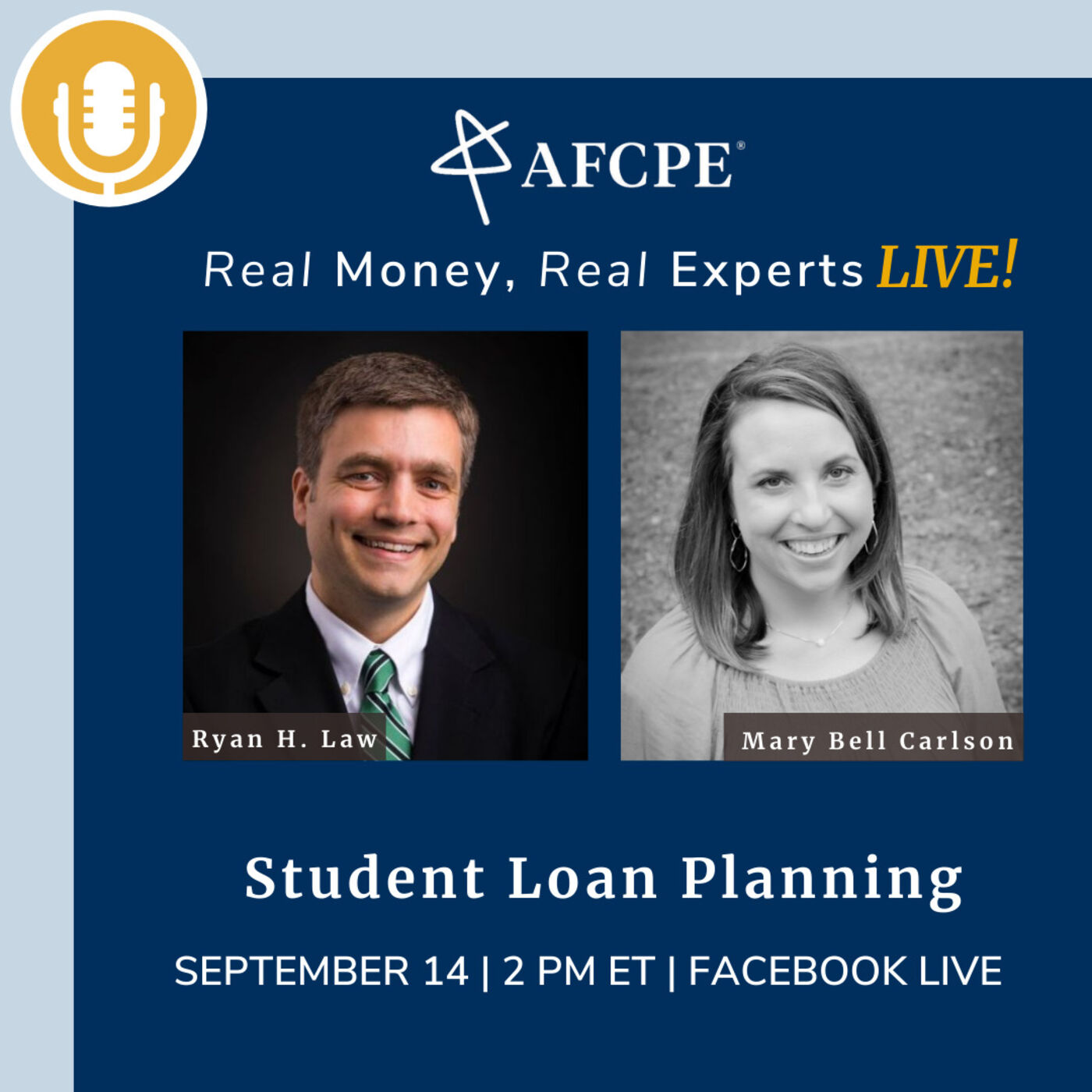 Real Money, Real Experts Live! Student Loan Planning with Ryan Law, CFP®, AFC®