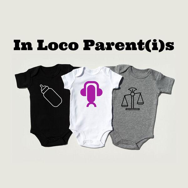 In Loco Parent(i)s Podcast Artwork Image