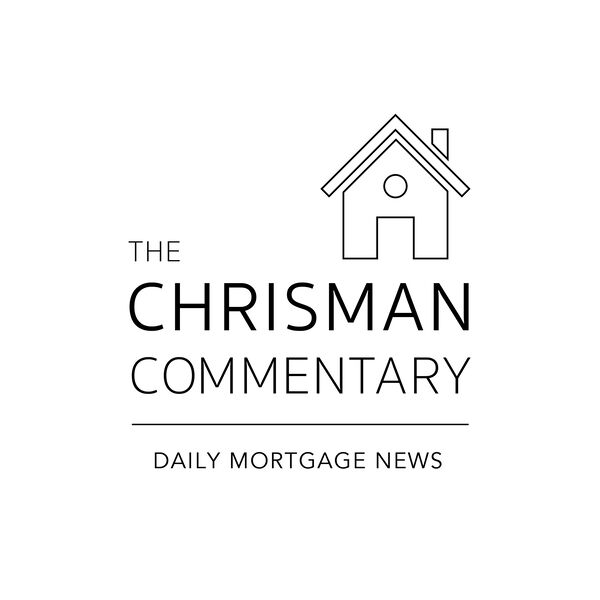Chrisman Commentary - Daily Mortgage News Podcast Artwork Image