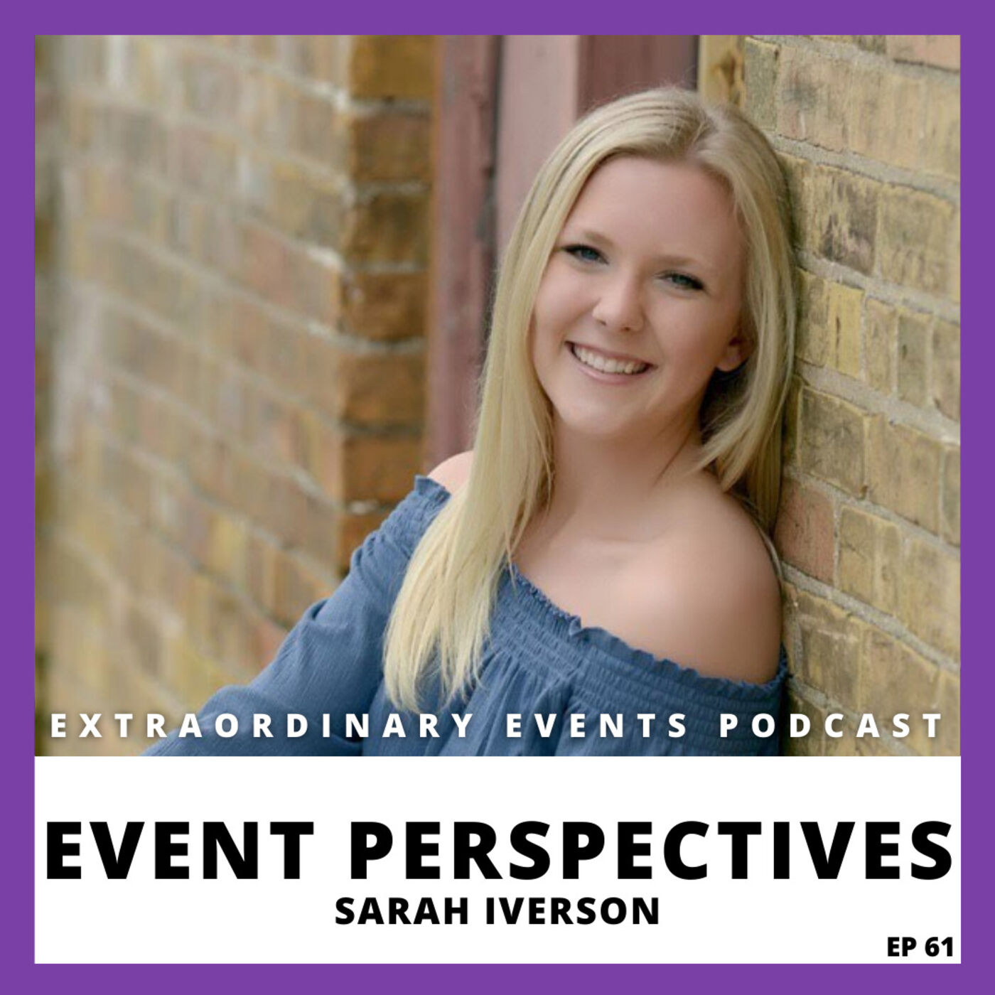 Ep 61: Event Perspectives with Sarah Iverson