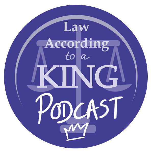 Law According To A King Podcast Artwork Image