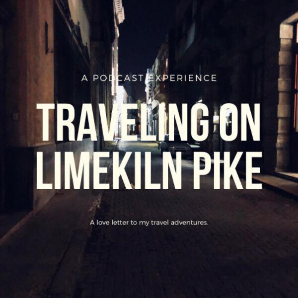 Traveling On Limekiln Pike Podcast Artwork Image