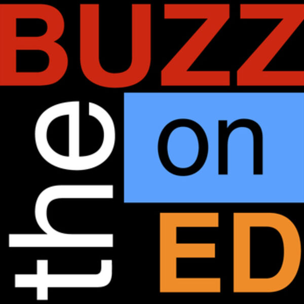 the BUZZ on Education Podcast Artwork Image