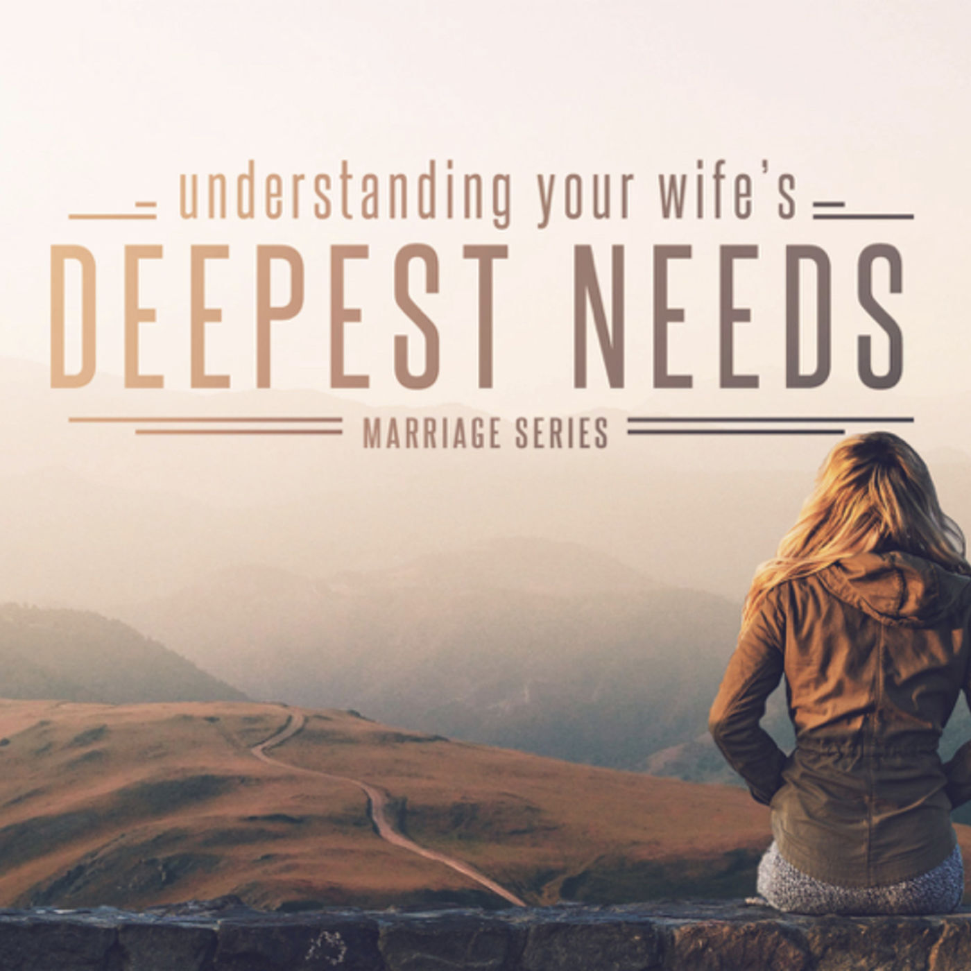crosspointe church podcast understanding your wife s deepest needs