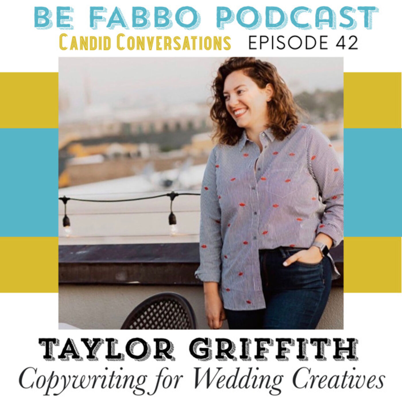 42: Copywriting for your Website- Taylor Griffith