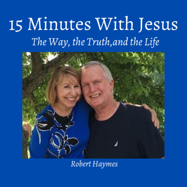15 Minutes With Jesus Podcast Artwork Image