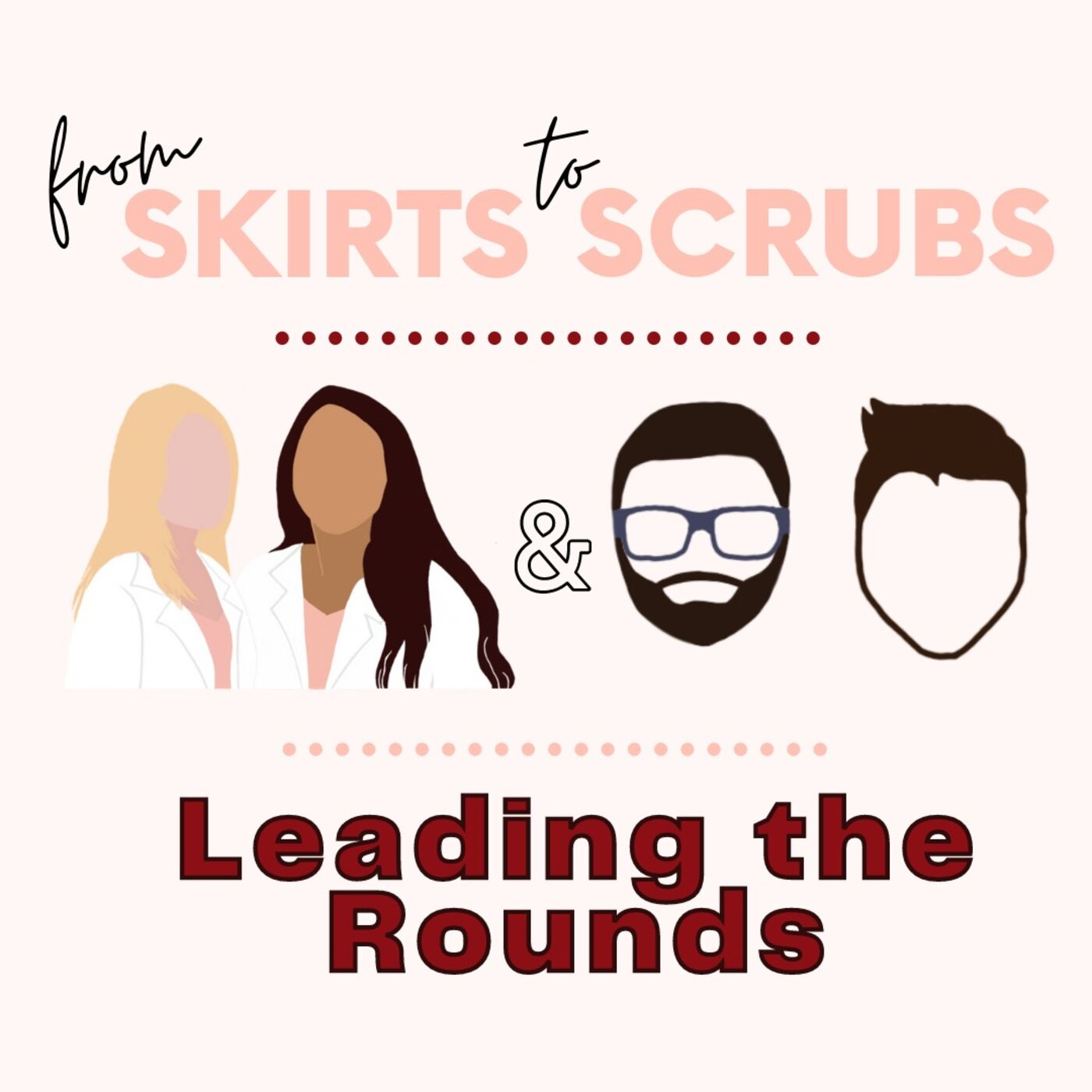 Why Gender Doesn't Belong in Leadership Conversations with From Skirts to Scrubs and Dr. Stephanie Faubion