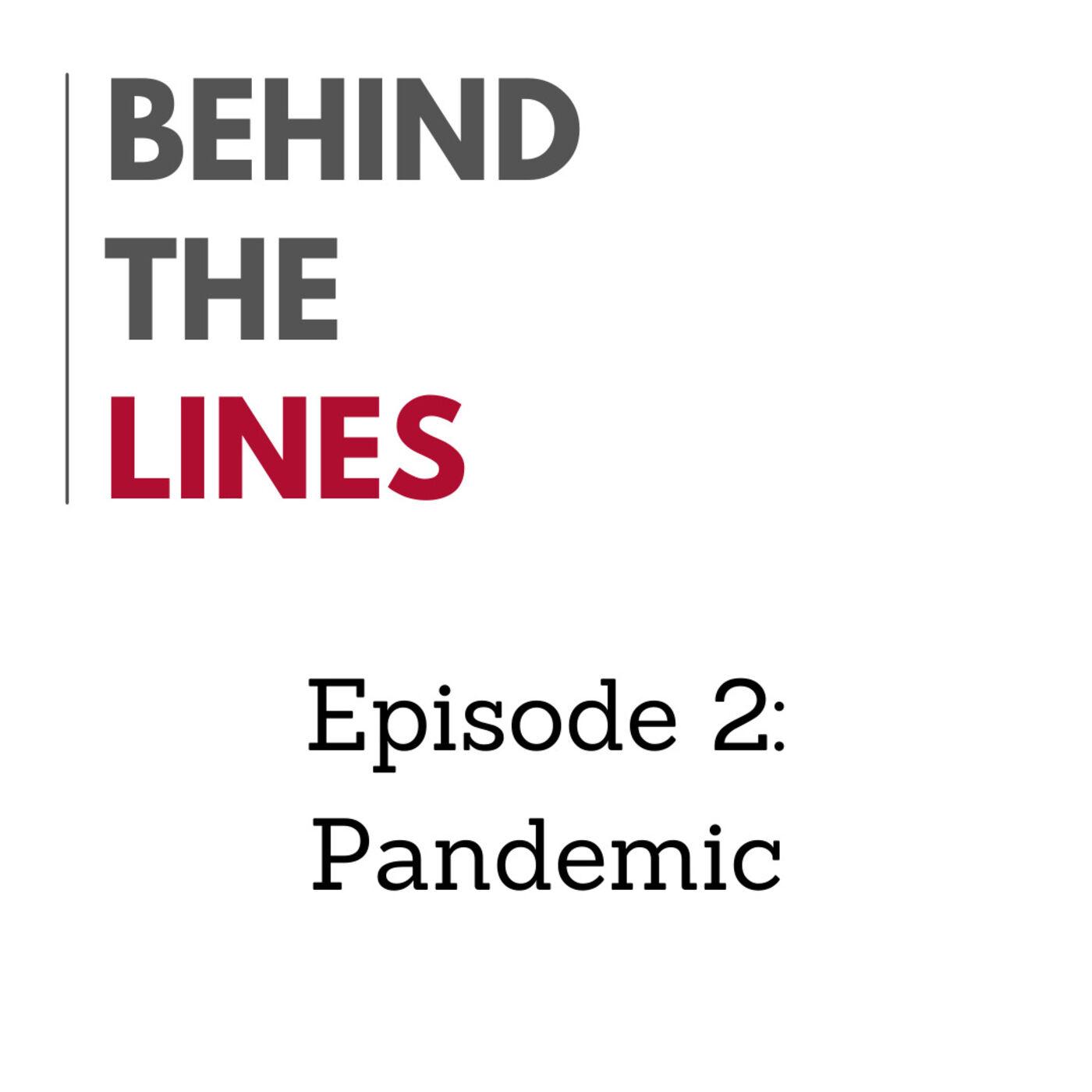 Episode 2: Pandemic