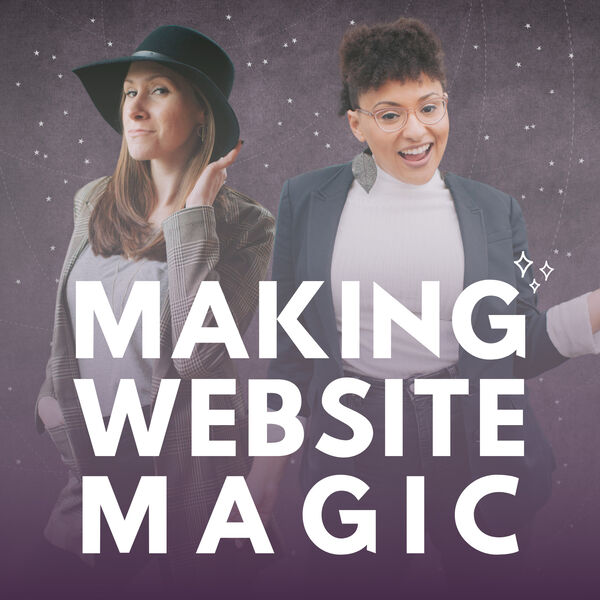 Making Website Magic Podcast Artwork Image