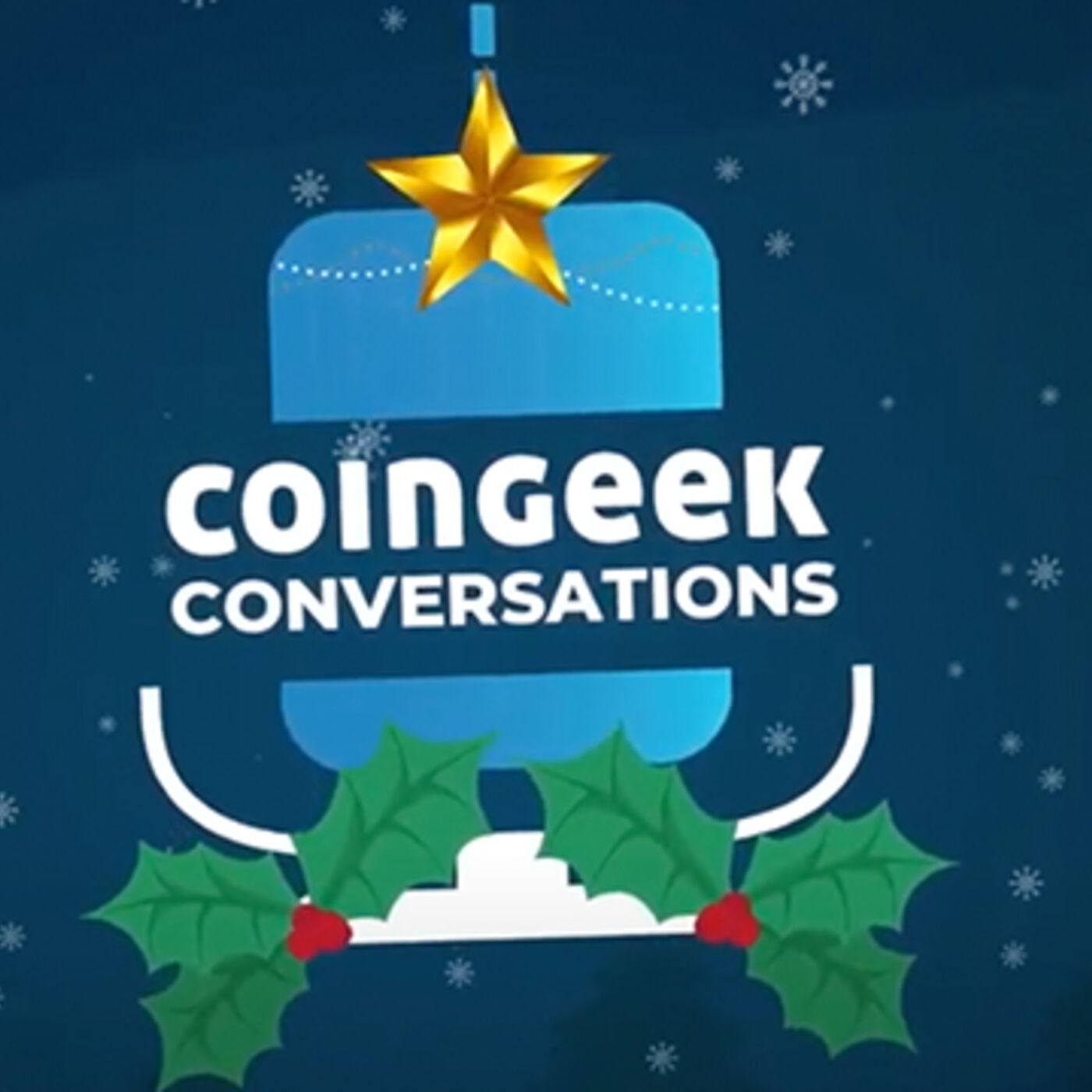 CoinGeek Conversations: Goodbye 2020!