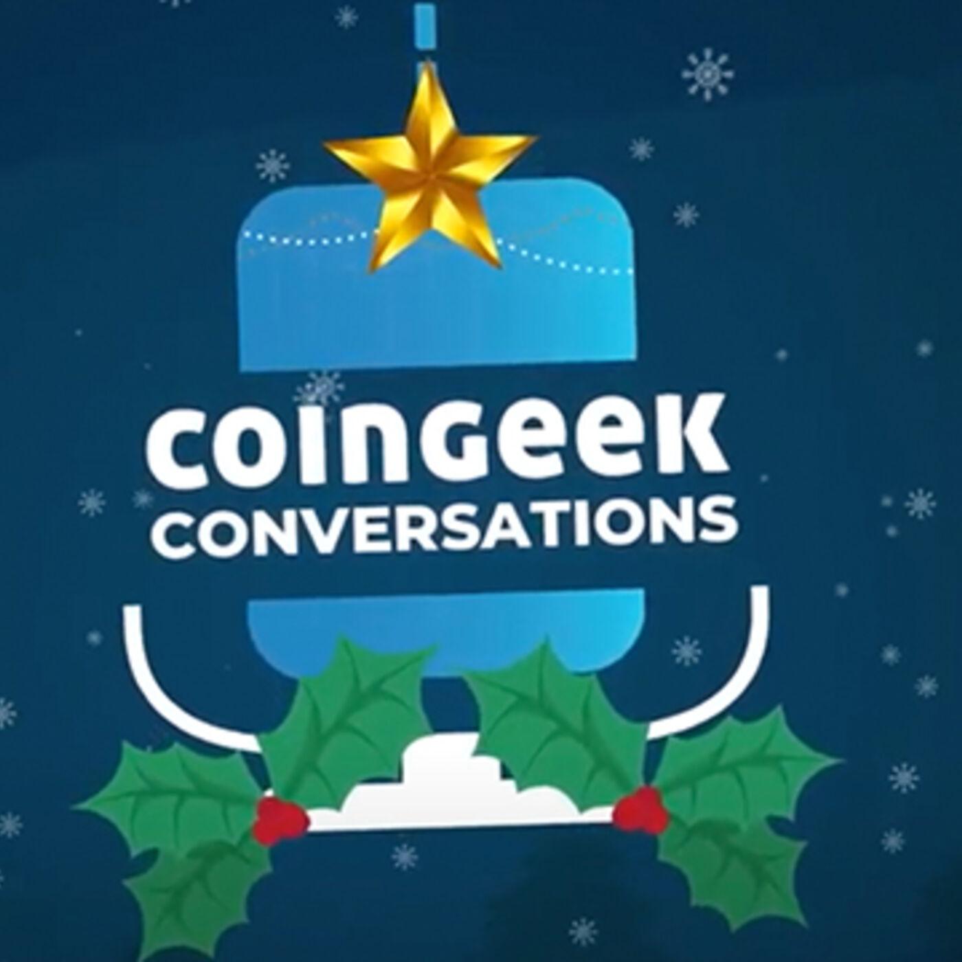 CoinGeek Conversations: Goodbye 2020!
