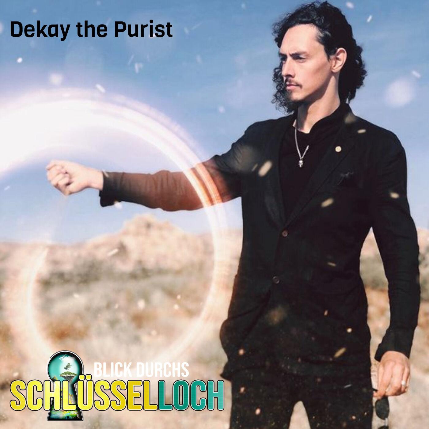 #18 Es wird Magisch! Dekay the Purist