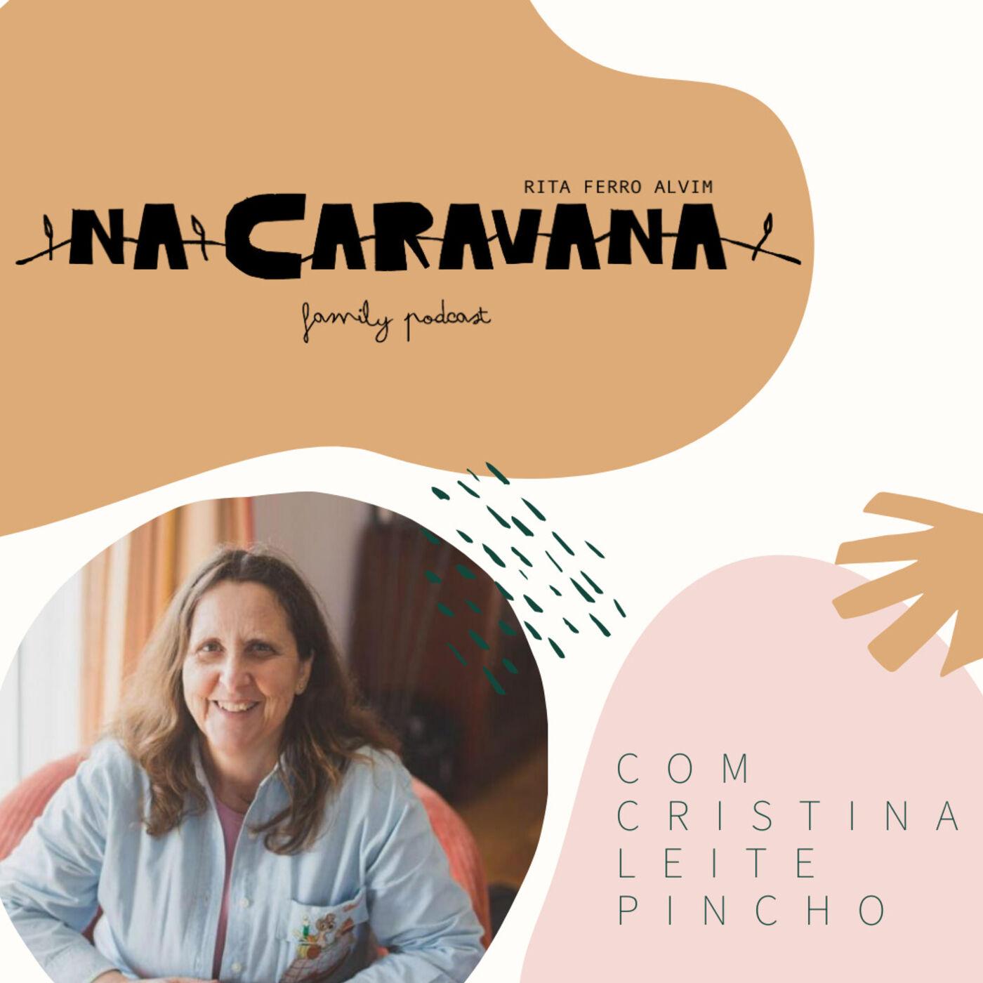 N'A Caravana com Cristina Leite Pincho #5 Amamentação, grupo de mães, pegas