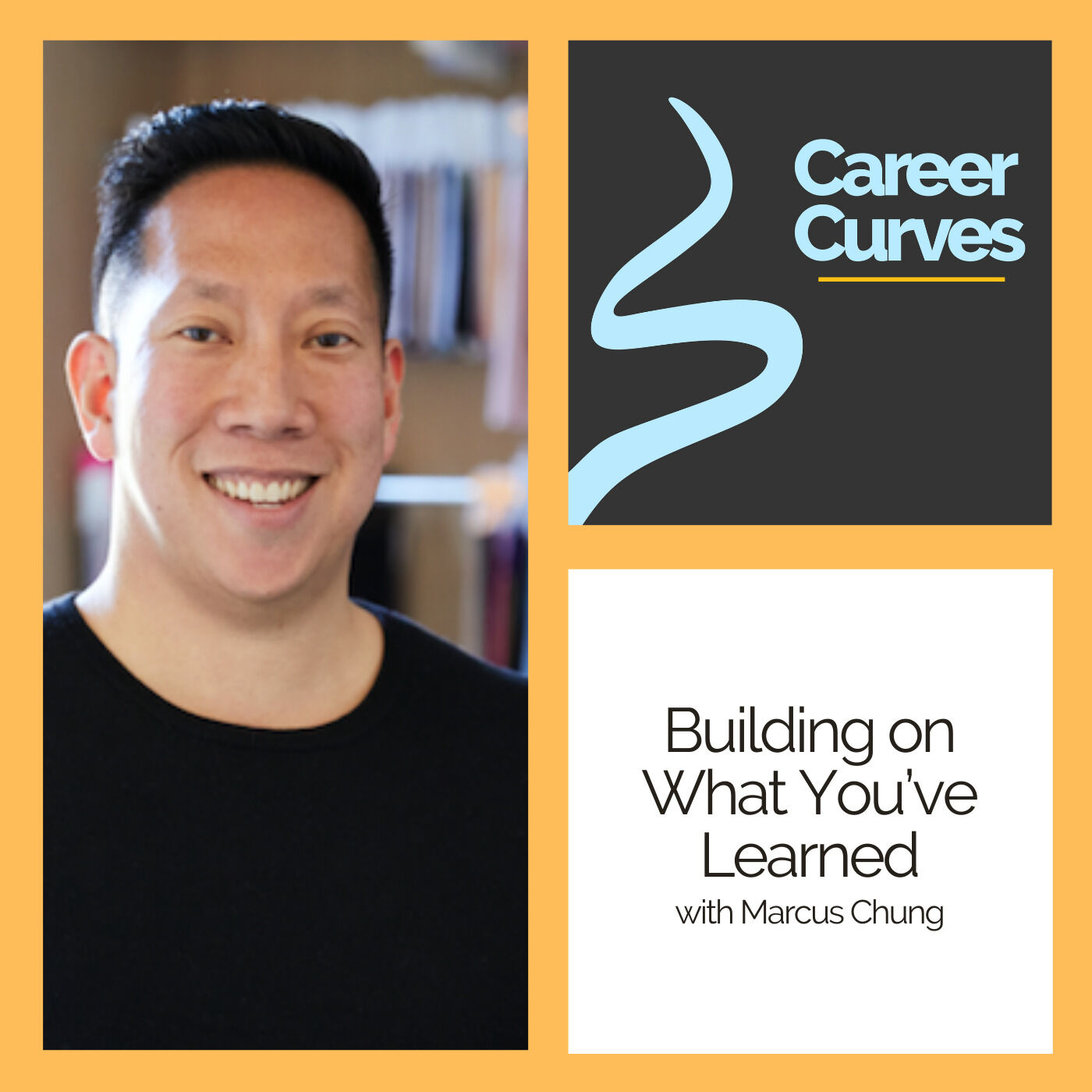 Building on What You've Learned with Marcus Chung
