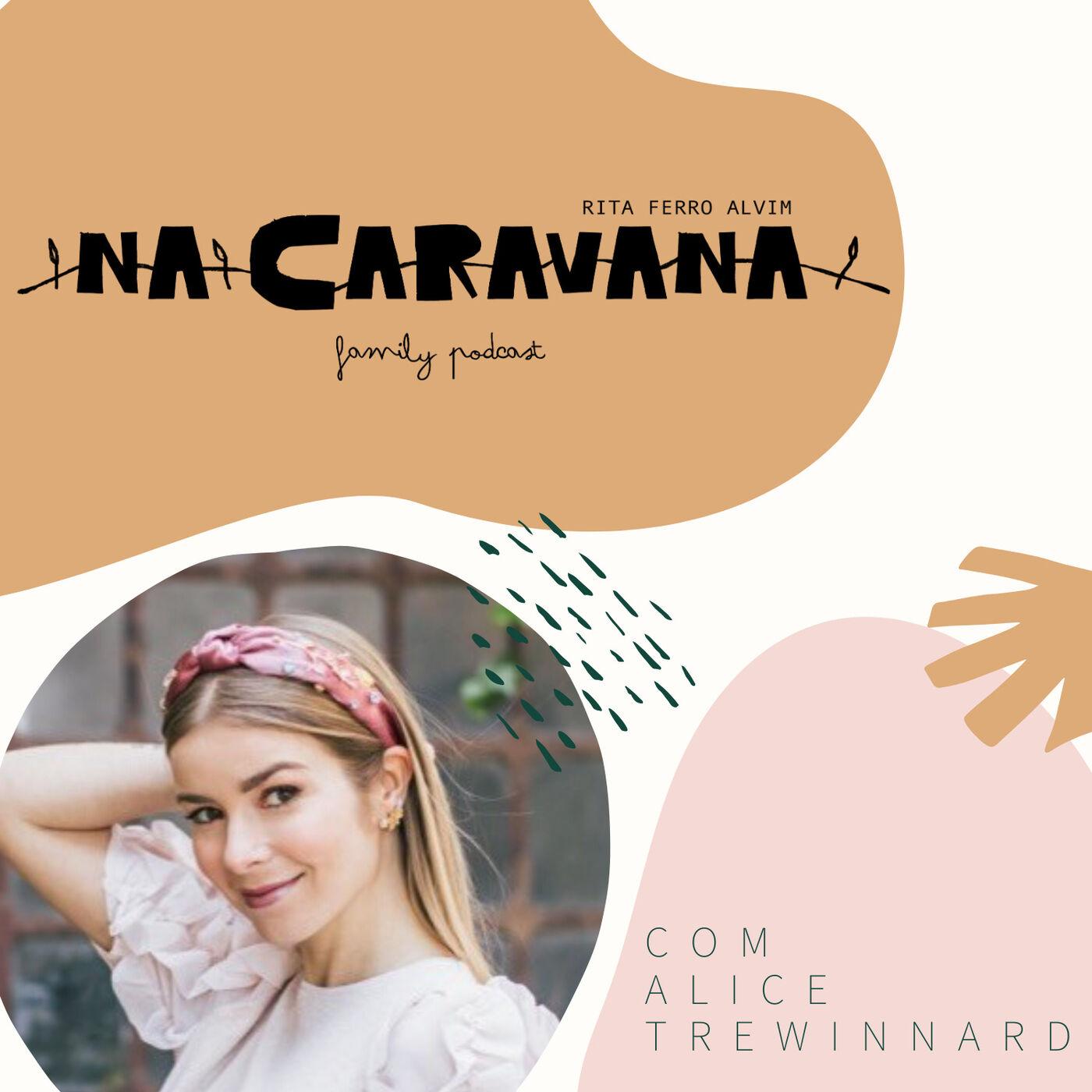 N'A Caravana com Alice Trewinnard #31 Casar em tempos de Covid