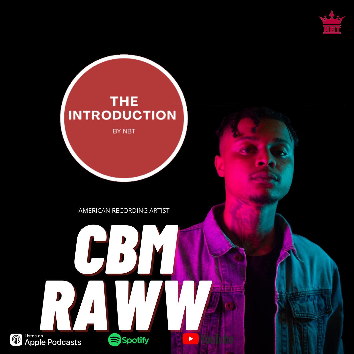 Episode 6   CBM Raww