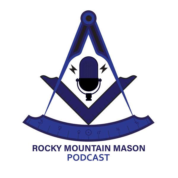 Rocky Mountain Mason Podcast Artwork Image