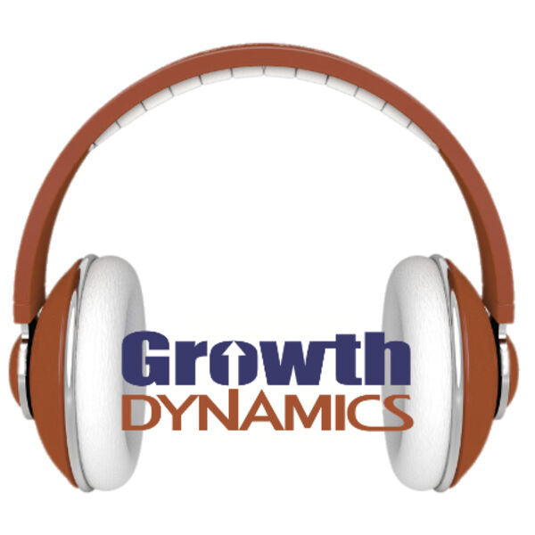 The Growth Dynamics Get Down Podcast Artwork Image