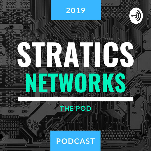 Stratics Networks, reinventing how businesses reach customers  Podcast Artwork Image