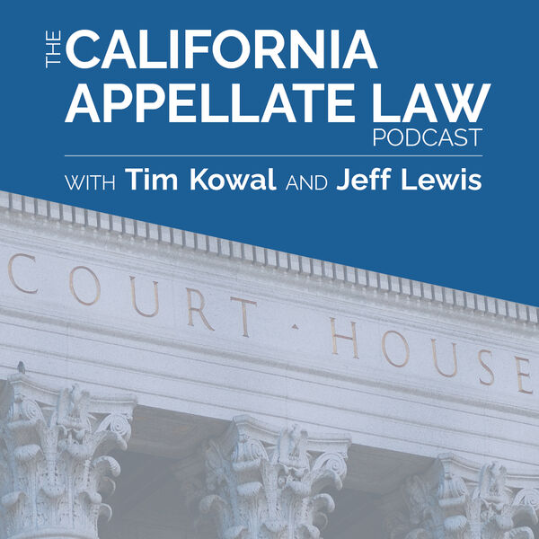 The California Appellate Law Podcast Podcast Artwork Image