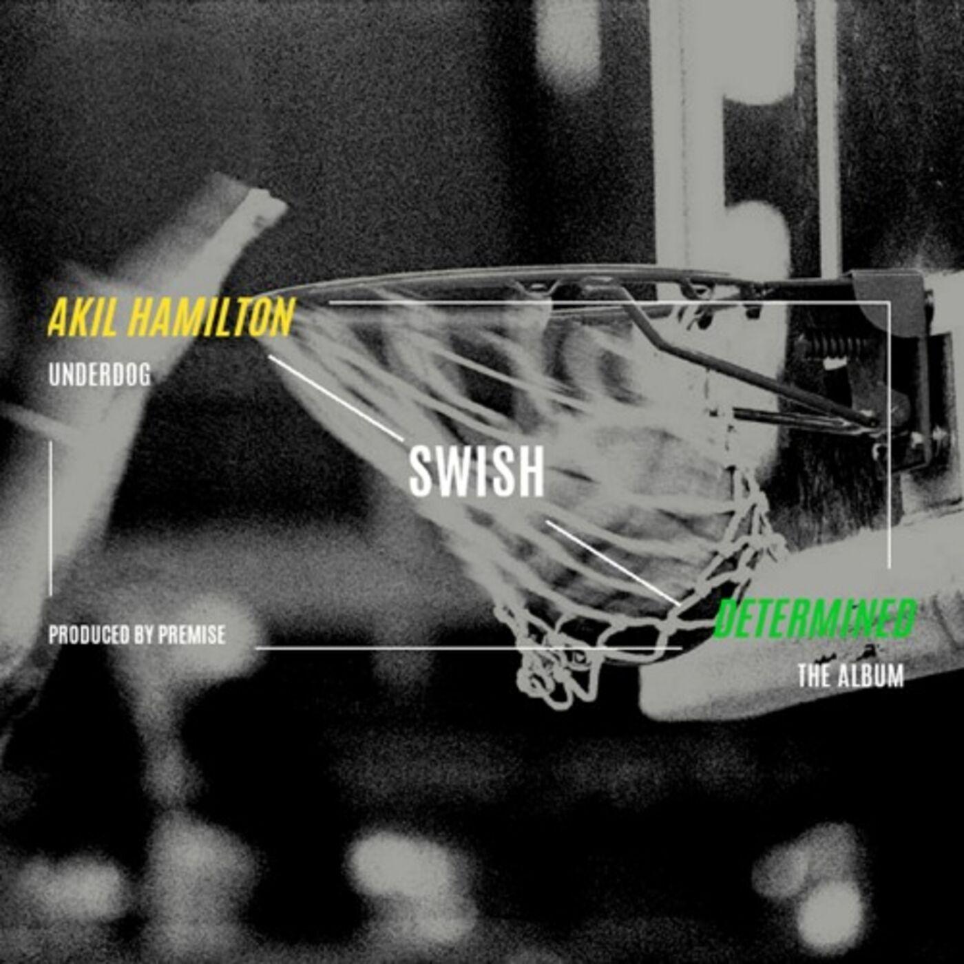 Swish - Akil Hamilton