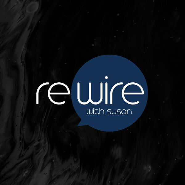 Rewire with Susan Podcast Artwork Image