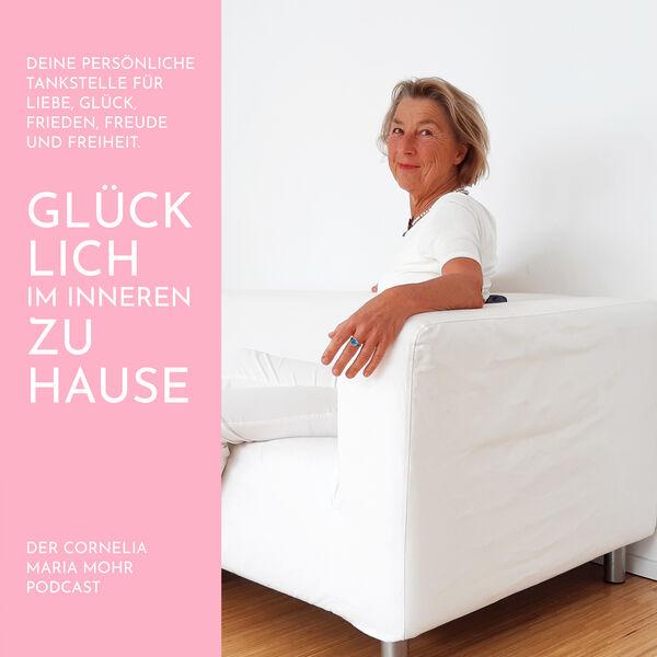Glücklich im Inneren Zuhause - Deine Tankstelle für Liebe Glück und Frieden Podcast Artwork Image