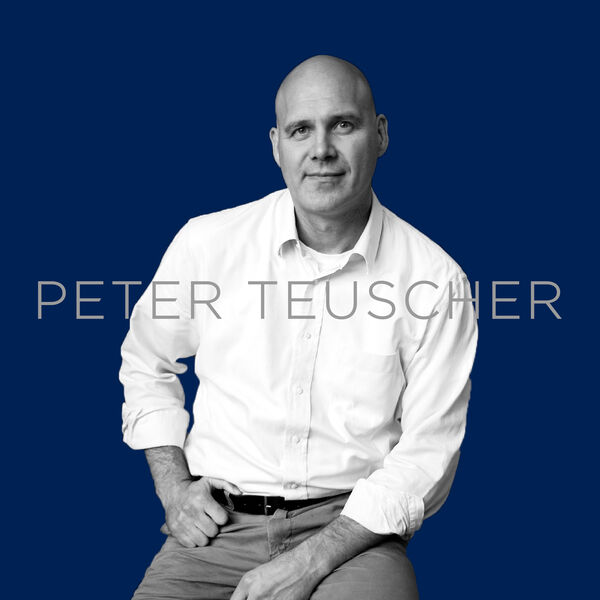 Peter Teuscher - Your guide to the best you. Podcast Artwork Image