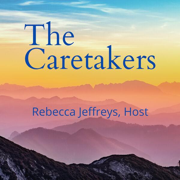 The Caretakers Podcast Artwork Image