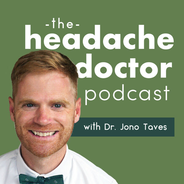 The Headache Doctor Podcast Podcast Artwork Image